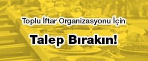 Toplu İftar Organizasyonu
